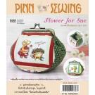 สินค้างานฝีมือ-ชุดคิทควิลท์ งานเย็บกระเป๋าบิดคลิ๊บ Flower for Sue Quilt